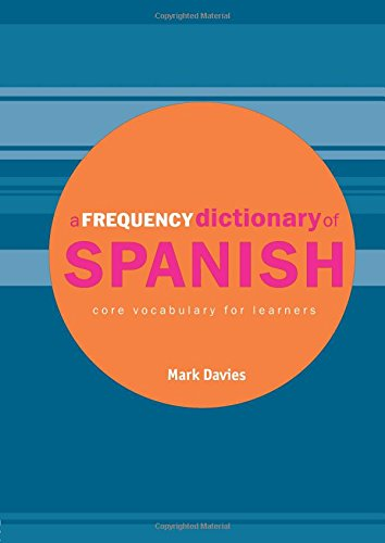 9780415334297: A Frequency Dictionary of Spanish (Routledge Frequency Dictionaries)