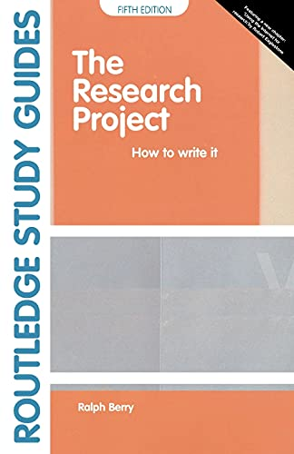9780415334457: The Research Project: How to Write It (Study Guides)