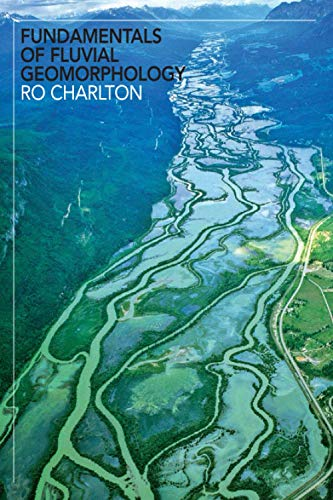9780415334549: Fundamentals of Fluvial Geomorphology