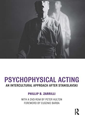 9780415334587: Psychophysical Acting: An Intercultural Approach after Stanislavski