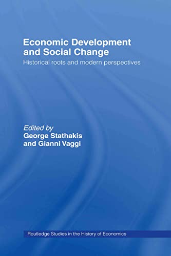 9780415334686: Economic Development and Social Change (Routledge Studies in the History of Economics)