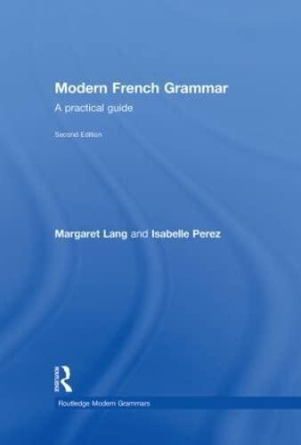 9780415334822: Modern French Grammar: A Practical Guide (Modern Grammars)