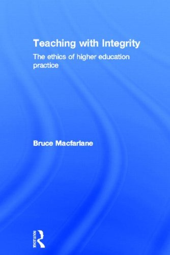 9780415335089: Teaching with Integrity: The Ethics of Higher Education Practice