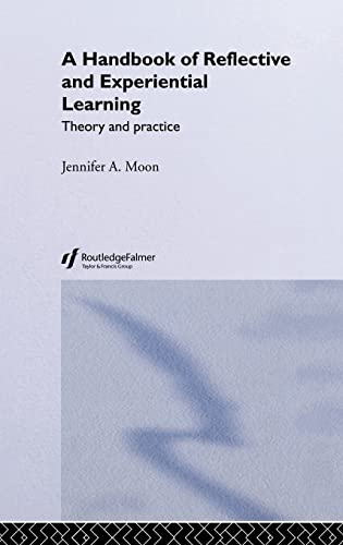 9780415335157: A Handbook of Reflective and Experiential Learning: Theory and Practice