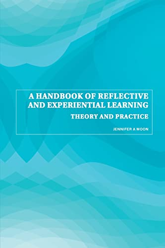 9780415335164: A Handbook of Reflective and Experiential Learning: Theory and Practice