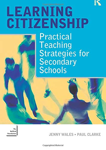9780415335348: Learning Citizenship: Practical Teaching Strategies for Secondary Schools