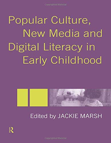 9780415335737: Popular Culture, New Media and Digital Literacy in Early Childhood
