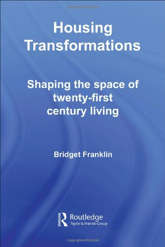 9780415336192: Housing Transformations: Shaping the Space of Twenty-First Century Living (Housing and Society Series)
