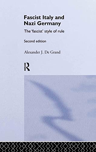 9780415336291: Fascist Italy and Nazi Germany: The 'Fascist' Style of Rule (Historical Connections)