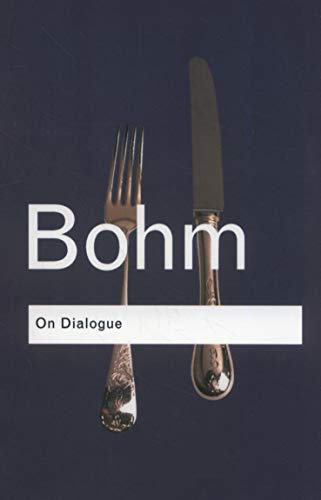 9780415336413: On Dialogue (Routledge Classics) (Volume 76)