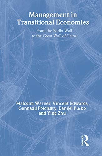 9780415336703: Management in Transitional Economies: From the Berlin Wall to the Great Wall of China