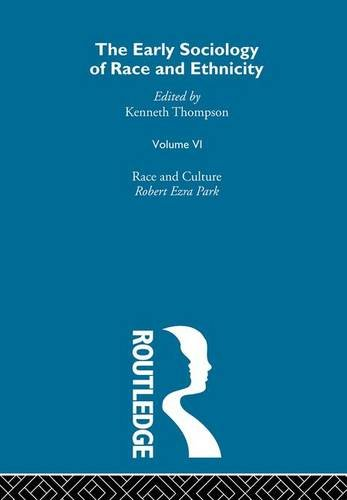 9780415337861: 006: The Early Sociology of Race & Ethnicity Vol 6 (The Making of Sociology) (Volume 1)
