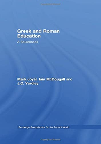 9780415338066: Greek and Roman Education: A Sourcebook (Routledge Sourcebooks for the Ancient World)