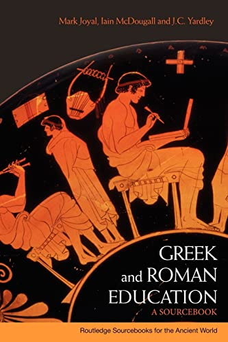 9780415338073: Greek and Roman Education: A Sourcebook (Routledge Sourcebooks for the Ancient World)