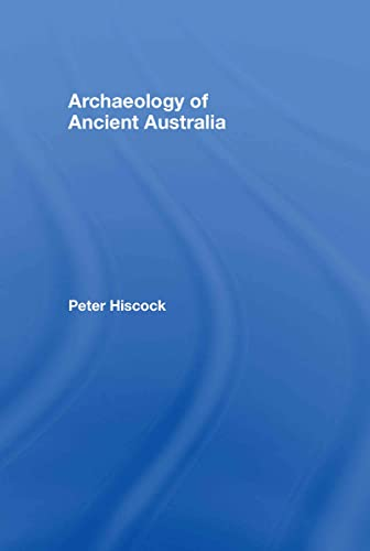 9780415338103: Archaeology of Ancient Australia