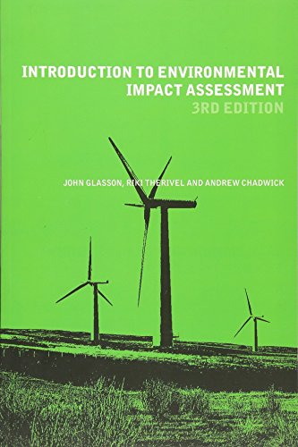 Introduction To Environmental Impact Assessment (The Natural: Chadwick, Andrew, Therivel,
