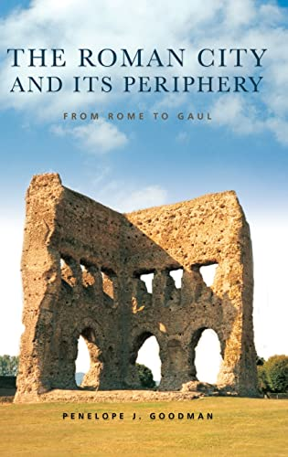 9780415338653: The Roman City and its Periphery: From Rome to Gaul