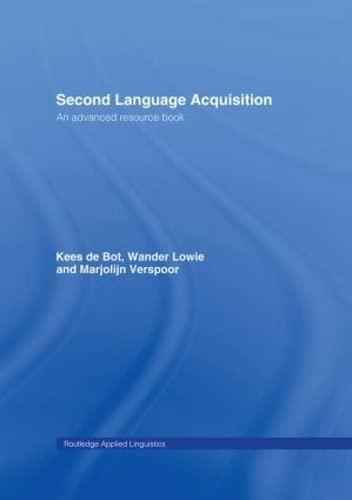 9780415338691: Second Language Acquisition: An Advanced Resource Book (Routledge Applied Linguistics)