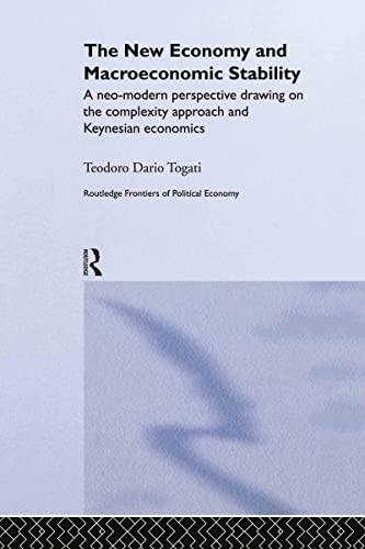 The New Economy and Macroeconomic Stability: A Neo-Modern Perspective Drawing on the Complexity ...