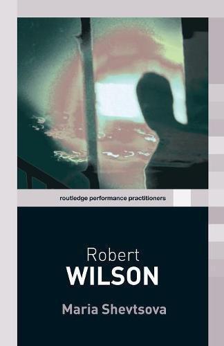 9780415338813: Robert Wilson