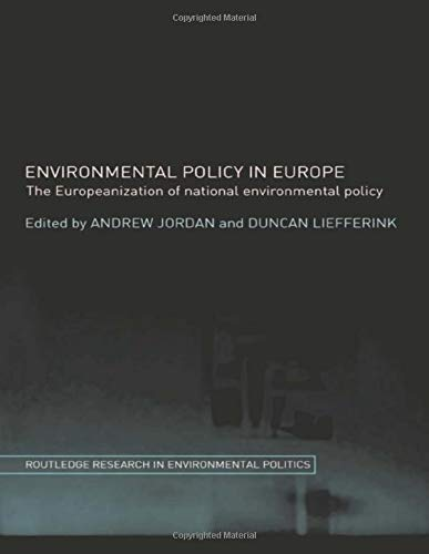 9780415339414: Environmental Policy in Europe: The Europeanization of National Environmental Policy (Routledge Research in Environmental Politics)
