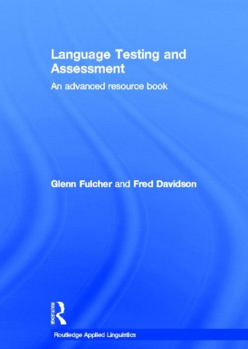 9780415339469: Language Testing and Assessment: An Advanced Resource Book (Routledge Applied Linguistics)