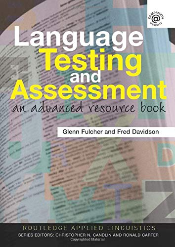 9780415339476: Language Testing and Assessment: An Advanced Resource Book