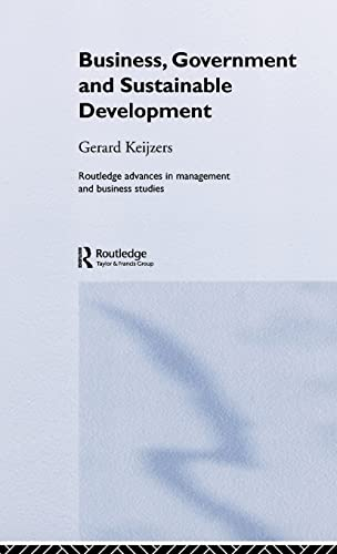 9780415339636: Business, Government and Sustainable Development (Routledge Advances in Management and Business Studies)