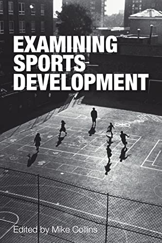 9780415339902: Examining Sports Development (Volume 2)
