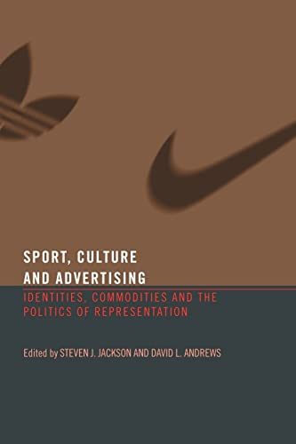 9780415339926: Sport, Culture and Advertising: Identities, Commodities and the Politics of Representation