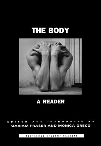 9780415340083: The Body: A Reader (Routledge Student Readers)