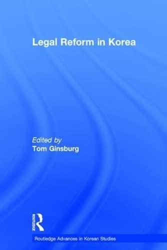9780415341004: Legal Reform in Korea (Routledge Advances in Korean Studies)