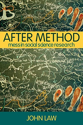 9780415341752: After Method: Mess in Social Science Research (International Library of Sociology)