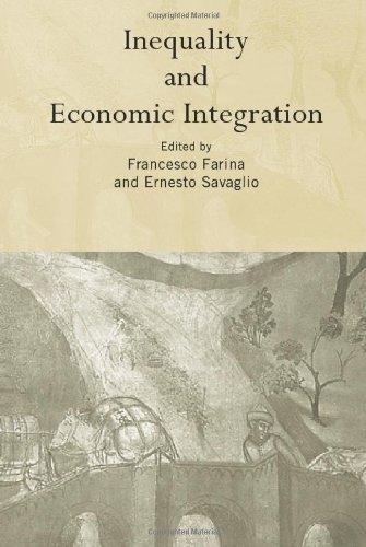 Inequality and Economic Integration (Routledge Siena Studies: Farina, Francisco; Ernesto