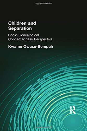 9780415342124: Children and Separation: Socio-Genealogical Connectedness Perspective