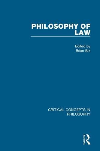 Philosophy of Law: Volume 1 to 6: Critical Concepts in Philosophy (Hardback)