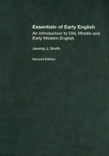 9780415342582: Essentials of Early English: An Introduction to Old, Middle and Early Modern English