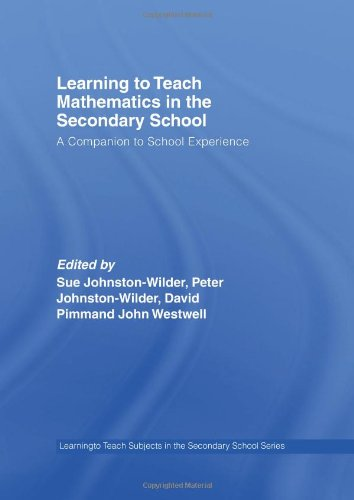 9780415342827: Learning to Teach Mathematics in the Secondary School: A Companion to School Experience (Learning to Teach Subjects in the Secondary School Series) (Volume 2)