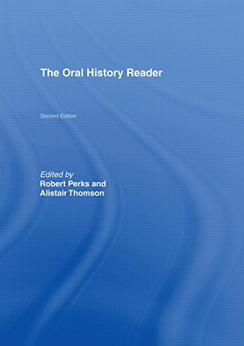 9780415343022: The Oral History Reader (Routledge Readers in History)