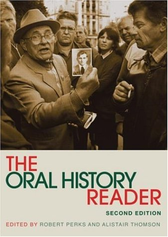 9780415343039: The Oral History Reader