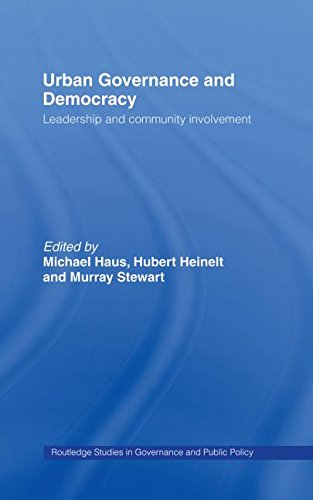 9780415343619: Urban Governance and Democracy: Leadership and Community Involvement (Routledge Studies in Governance and Public Policy)