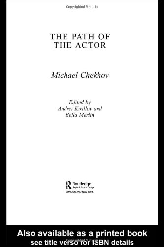 The Path Of The Actor: Chekhov, Michael