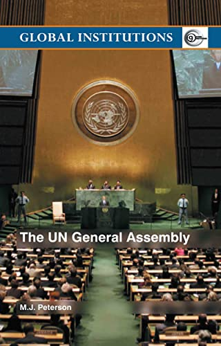 9780415343886: The UN General Assembly (Global Institutions)