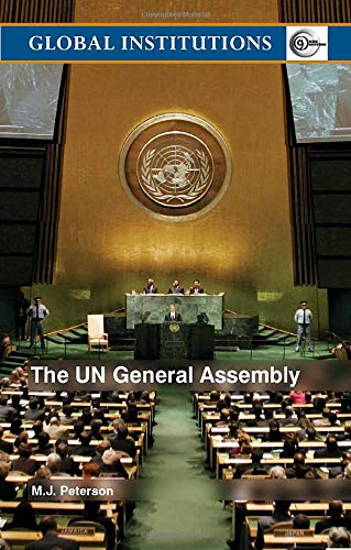 9780415343893: The UN General Assembly (Global Institutions)