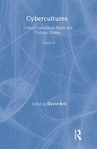 9780415344012: Cybercultures: Critical Concepts in Media and Cultural Studies