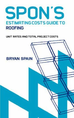 9780415344128: Spon's Estimating Costs Guide to Roofing (Spon's Estimating Costs Guides)