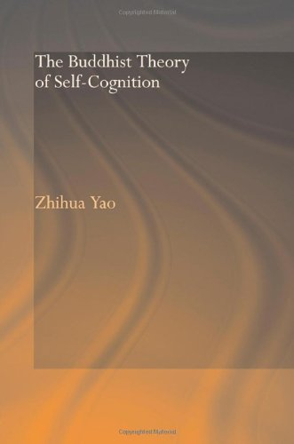 9780415344319: The Buddhist Theory of Self-Cognition (Routledge Critical Studies in Buddhism)