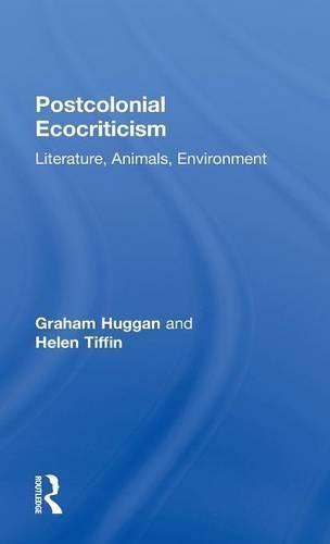 9780415344579: Postcolonial Ecocriticism: Literature, Animals, Environment