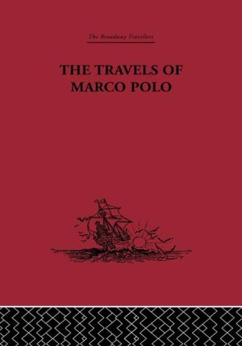 9780415344876: The Travels of Marco Polo (Broadway Travellers) (Volume 23)