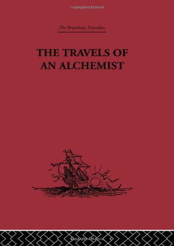 9780415344906: The Travels of an Alchemist: The Journey of the Taoist Ch'ang-Ch'un from China to the Hundukush at the Summons of Chingiz Khan (Broadway Travellers) (Volume 22)